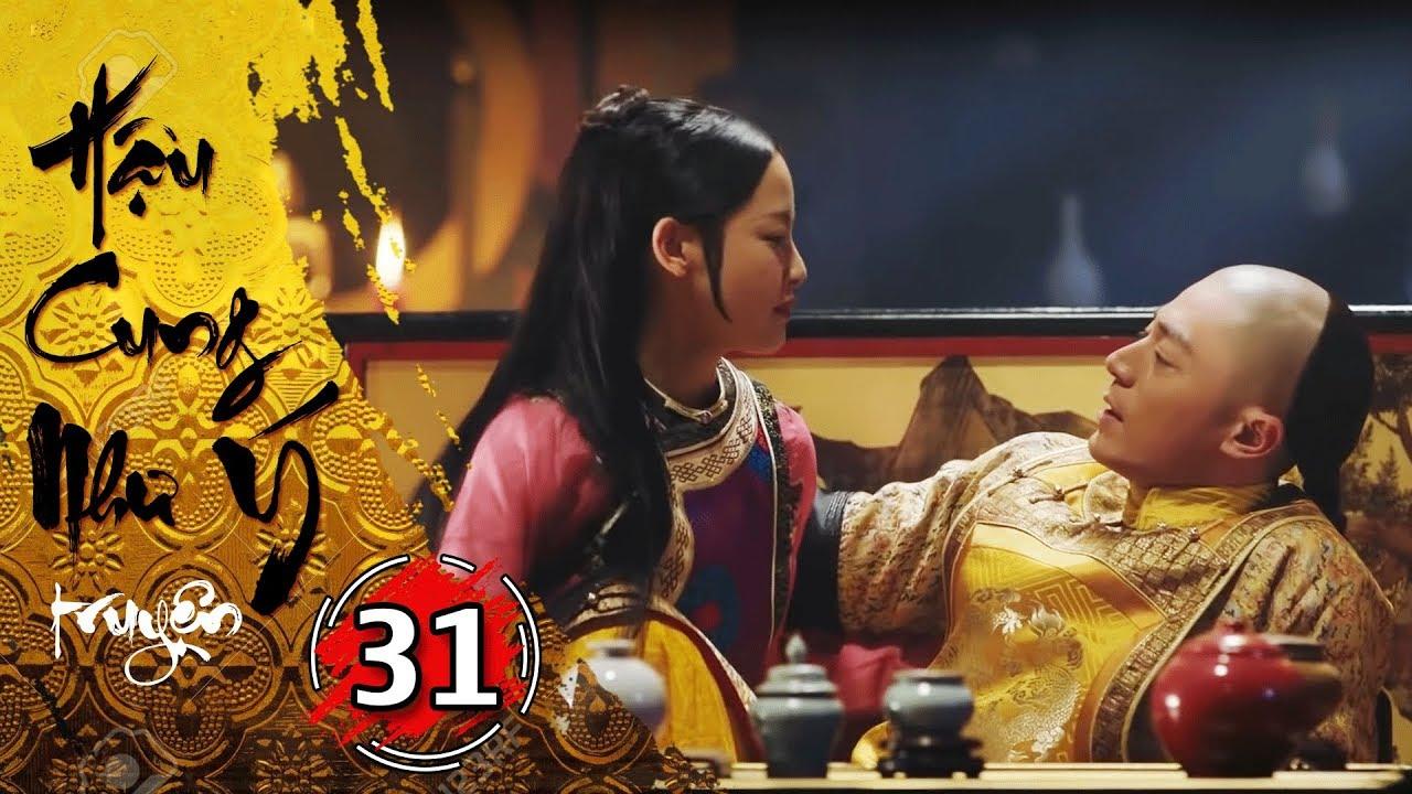 Phim Bộ - Hậu Cung Như Ý Truyện - Tập 31 Full | Phim Cổ Trang Trung Quốc Hay Nhất 2018