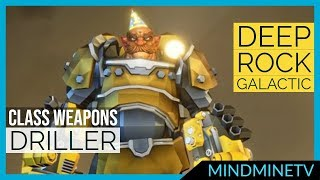 Driller Weapons Guide | Deep Rock Galactic | MindMineTV