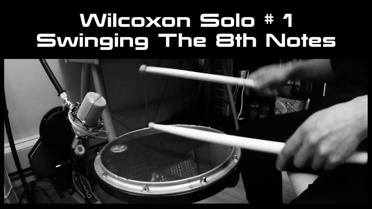 Charley Wilcoxon Modern Rudimental Swing Solos Pdf