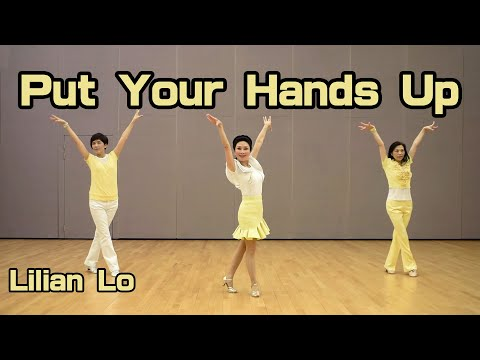 Put Your Hands Up - line dance by Lilian Lo (Hong Kong)demo+tutorial