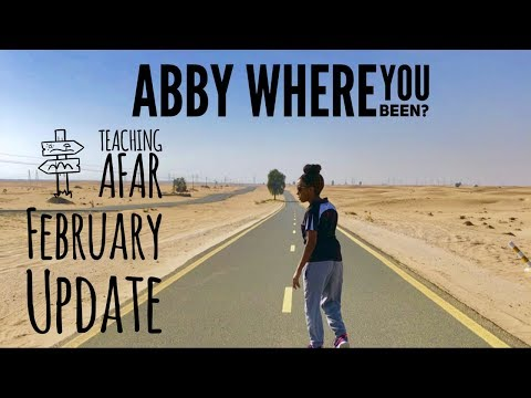 Abby where you been? February Update.