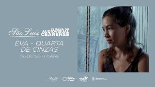 """""""Eva - Quarta de Cinzas"""" - Sabina Colares"""
