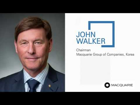 [Invest Seoul CEO Interview] John Walker, Macquarie Group of