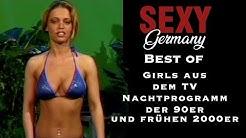 Best of - Die Girls aus dem deutschen TV Nachtprogramm der 90er und frühen 2000er