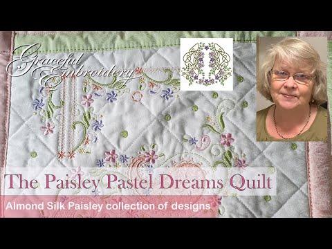 The Paisley Pastel Dreams Quilt
