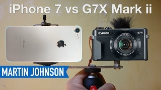 Canon G7X Mark ii vs iPhone 7 | Best Camera for YouTube?