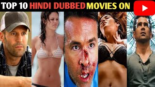 Top 10 Hollywood Hindi Dubbed Movies Available On  YouTube