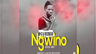NGWINO By M-G feat RODMAN (Official Audio).