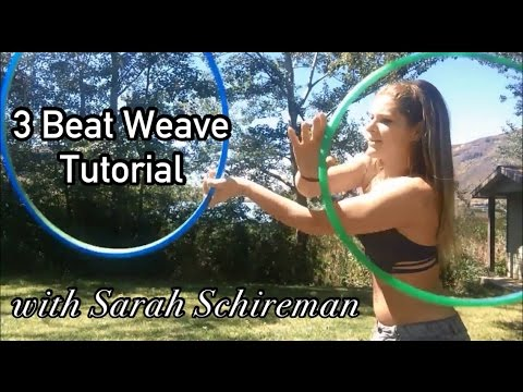 Tutorial: forward 3-beat weave. Hoop love to you!! Youtube.