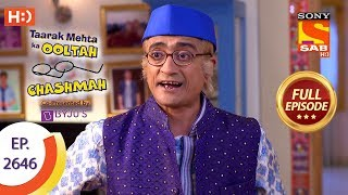 Taarak Mehta Ka Ooltah Chashmah - Ep 2646 - Full Episode - 16th January, 2019
