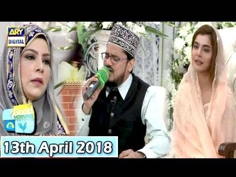 Good Morning Pakistan - 13th April 2018 - ARY Digital Show