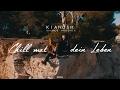 Kianush - Chill mal dein Leben ft. Moe Phoenix (prod. by Fl3