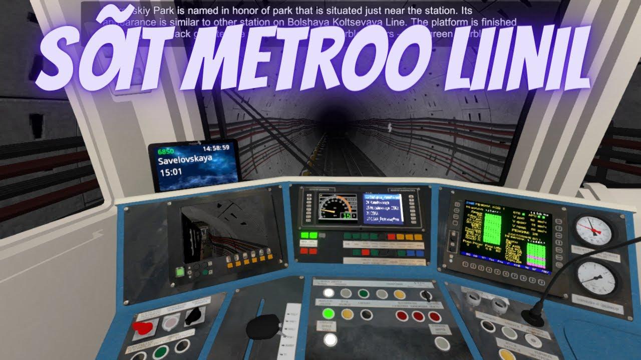 """Metro Simulator """" Sõit metroo liinil"""""""