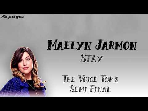 Maelyn Jarmon - Stay (Lyrics) - The Voice Top 8 Semi-Final- 2019