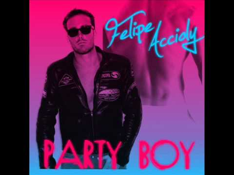 Felipe Accioly - Party Boy (Audio)
