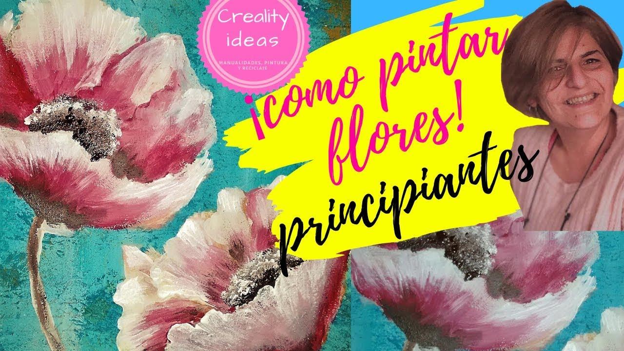 Como Pintar Flores Con Acrílico Paso A Paso Tutorial