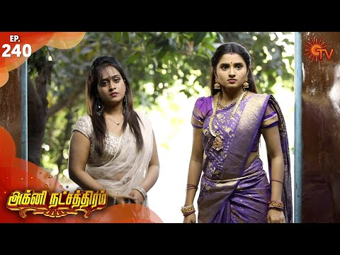 Agni Natchathiram - Episode 240 | 17th March 2020 | Sun TV Serial | Tamil Serial