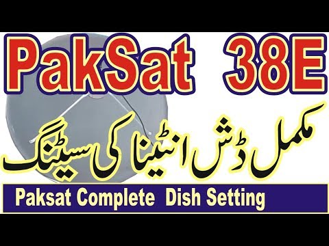 Paksat 38 E Complete  Dish Setting and Channel List