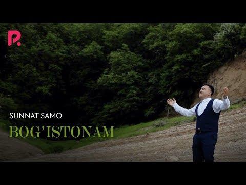 Sunnat Samo - Bog'istonam