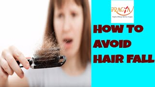 How You Can Avoid Hair Fall | Causes & Treatment | Dr. Shehla Aggarwal (Dermatologist)