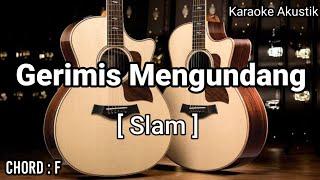 Slam Gerimis Mengundang (Karaoke Akustik) Famale