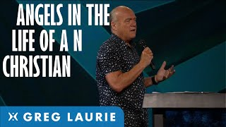 Angels in the Life of the Believer with Greg Laurie