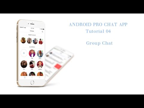 Android  Pro Chat App -  4. Group Chat and Show Dialog realtime