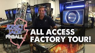 Jersey Jack Pinball - All Access Factory Tour! 7/23/16