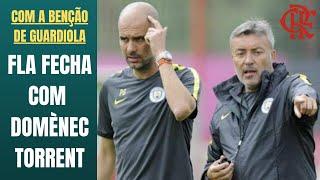 Flamengo contrata Torrent, ex-braço direito de Guardiola. Melhor a tentativa do um técnico rame-rame
