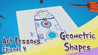 ART LESSONS Geometric Shapes