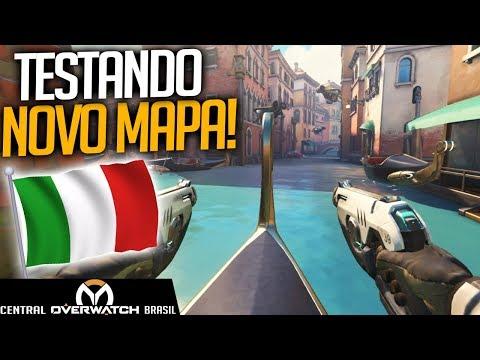 OVERWATCH - TESTANDO NOVO MAPA DA ITÁLIA! - Central Overwatch Brasil