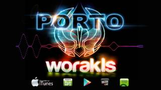 Worakls - Porto (Official Original Mix)