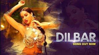 Dilbar Dilbar latest new song 2018 | Satyameva Jayate | John Abrahm Nora Fatehi | Neha kakkar