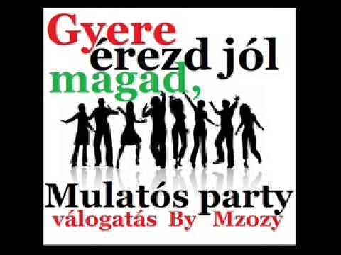 Mulatós party válogatás | Nagy Zeneklub |