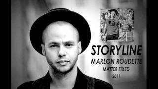 Marlon Roudette - Storyline