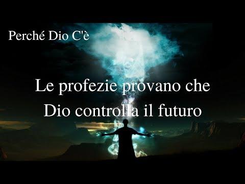 Prova che Dio esiste:  Le Profezie