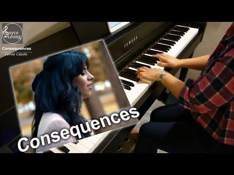 Camila Cabello - Consequences - Piano Cover & Sheets