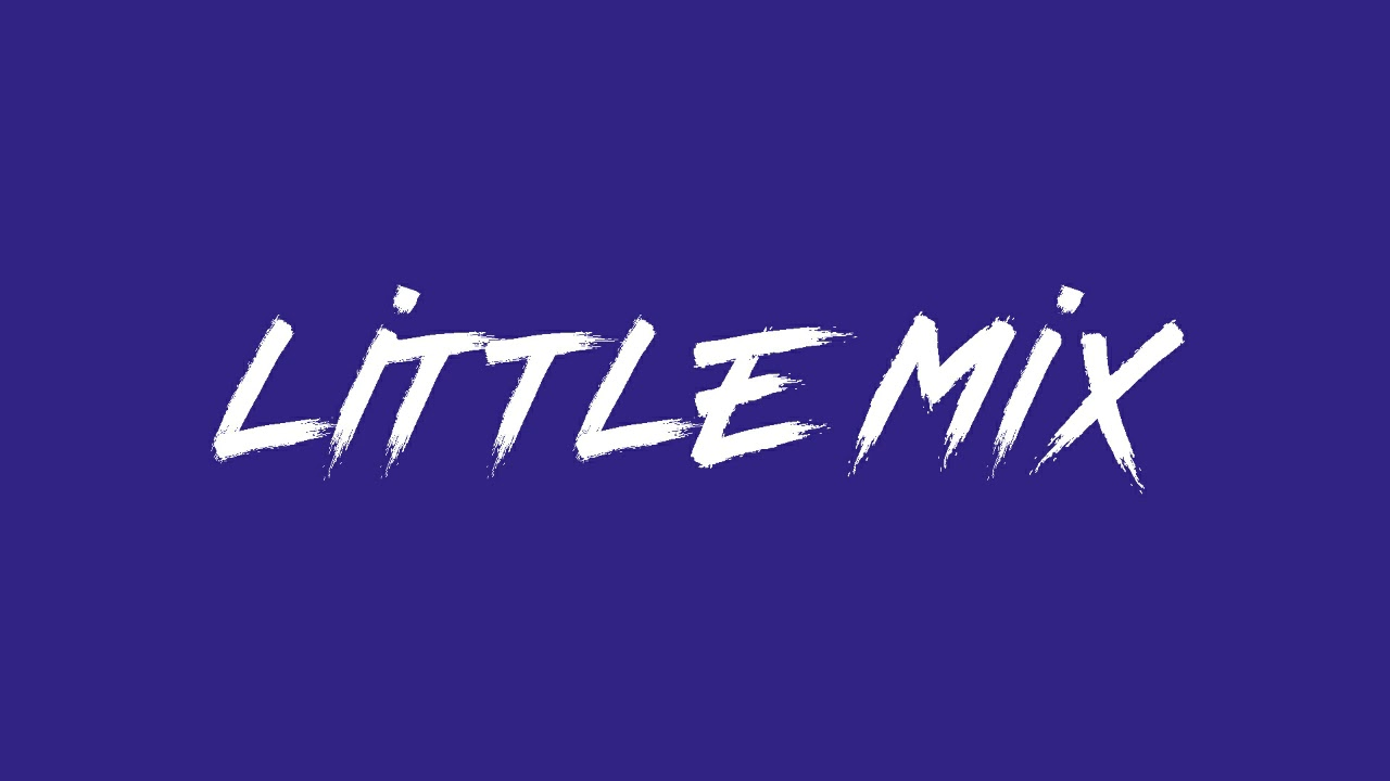 Little Mix - With You (Lyric Video) [Unreleased Track]