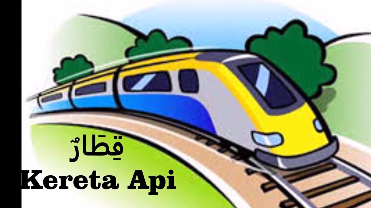 Alat Transportasi Dalam Bahasa Arab Belajar Bahasa Arab Lebih Asyik Dan Menyenagkan Youtube