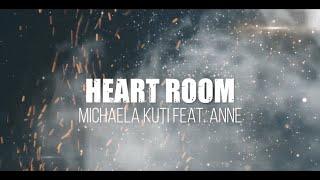 HEART ROOM - Michaela Kuti feat. ANNE (Official Lyric Video)