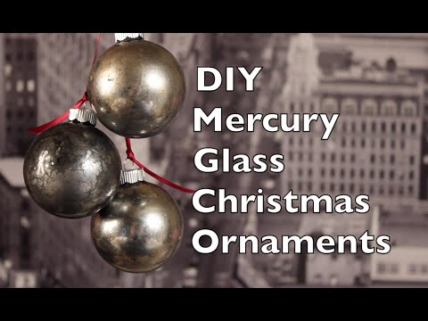 How To Make Christmas Tree Ornaments | DIY Mercury Glass Holiday Decoration Tutorial