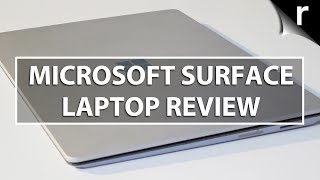 Microsoft Surface Laptop Review: A new side to Surface