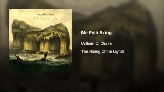 Me Fish Bring