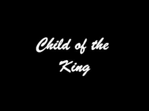 Child of the King.wmv