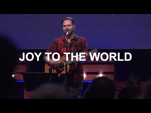 Joy to the World - Jeremy Riddle, Bethel Church
