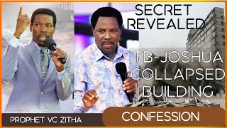 The secret revealed about the collapsing of TB Joshua's building