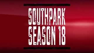 South Park Season 18 Coming soon.....