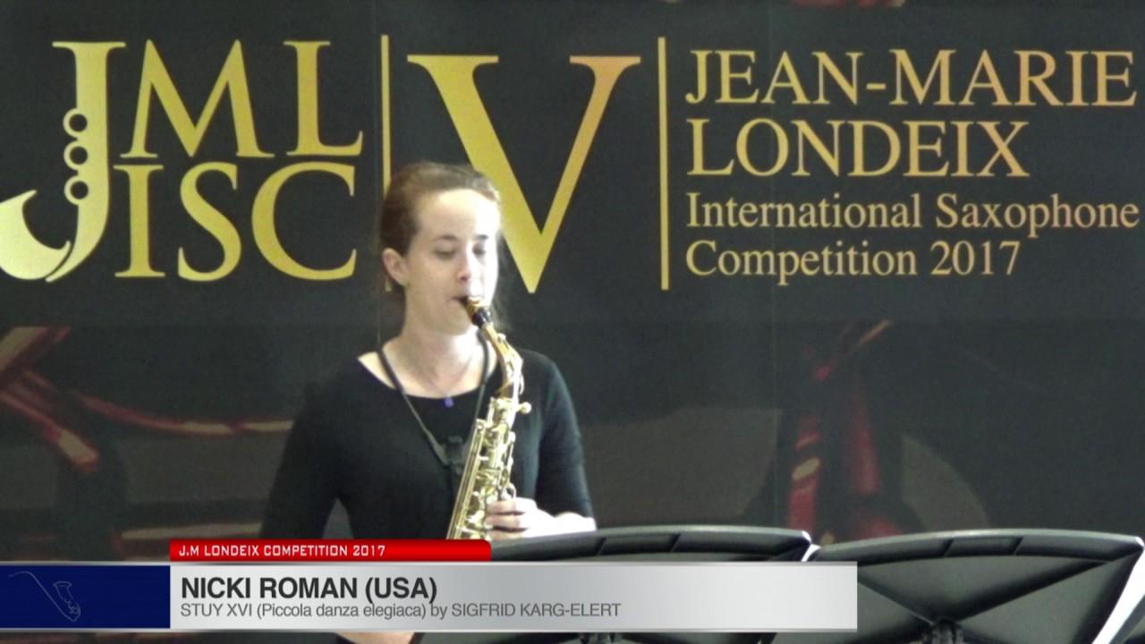 Londeix 2017 - Nicki Roman (USA) - XVI Piccola Danza Elegiaca by Sigfrid Karg Elert