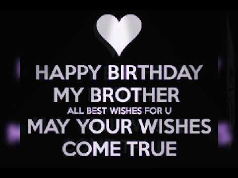 Birthday Wishes For Brother With Heart Touching Instrumental Music