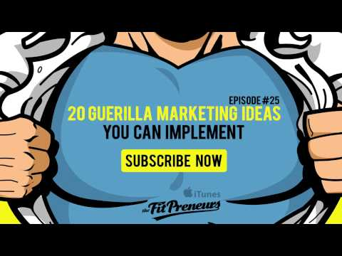 Fitness Business Tips #25 - 20 Guerrilla Marketing Ideas You Can Implement